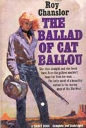 The Ballad of Cat Ballou: A Lusty, Picaresque Novel of Old Wyoming