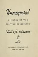 Unconquered, a Novel of the Pontiac Conspiracy