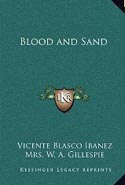 Blood and Sand (Sangre y arena)