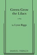 Green Grow the Lilacs