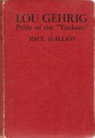 Lou Gehrig: Pride of the Yankees