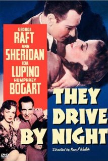 They Drive by Night