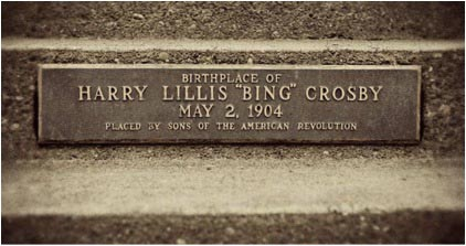 Bing Crosby Birth Home Plaque